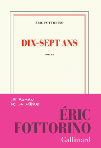 Dix-sept ans | Eric Fottorino