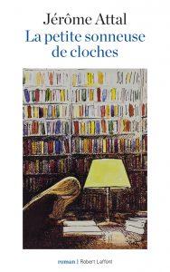 La petite sonneuse de cloches | Jérôme Attal