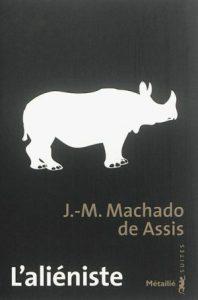 L'aliéniste | J.-M. Machado de Assis