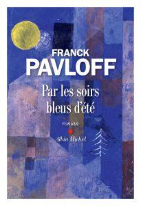 Par les soirs bleus d'été | Franck Pavloff