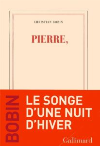 Pierre | Christian Bobin
