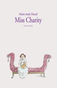 Miss Charity | Marie-Aude Murail