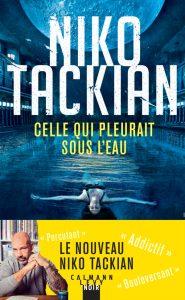 Celle qui pleurait sous l'eau | Niko Tackian