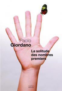 La solitude des nombres premiers | Paolo Giordano